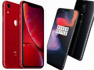 Apple iPhone XR vs OnePlus 6: How cheapest new iPhone ...