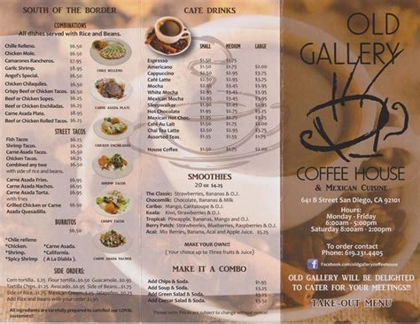 This menu usually offers one dish for the particular day which is. Old Gallery Coffee House and Mexican Cuisine - Evan's Menus