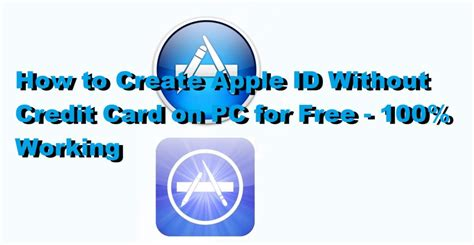 How To Create Apple Id Without Credit Card On Pc For Free