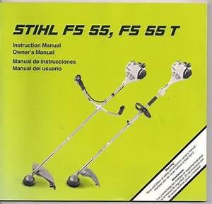 Stihl Fs55  U0026 55t Brush Cut Owners Instruction Maintenance Assembly Safety Manual