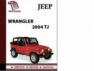 Jeep Wrangler 2004 Tj Workshop Service Repair Manual Pdf Download