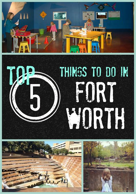 top 28 things worth a top 5 things to do in fort worth r we there yet mom