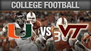 NCAA Football Odds, Miami Hurricanes Vs Virginia Tech ...