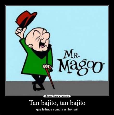 Mr Magoo Meme - im 225 genes y carteles de magoo desmotivaciones