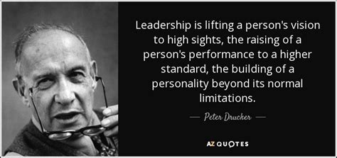 peter drucker quote leadership  lifting  persons