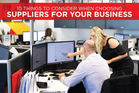 10 Things to Carefully Consider When Choosing Suppliers ...