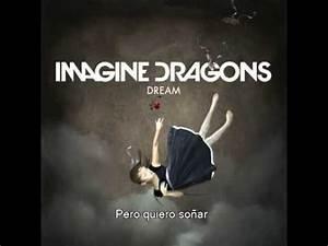 Imagine Dragons - Dream (Subtitulada) - YouTube