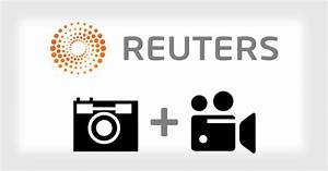 Reuters to Turn Photo and Video News Into Single 'Visual ...