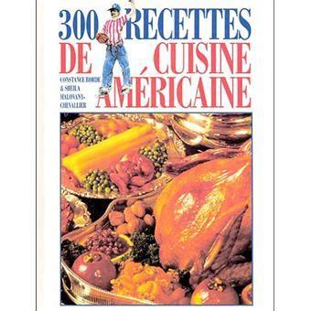 recette cuisine americaine 300 recettes cuisine americaine broché s malovany