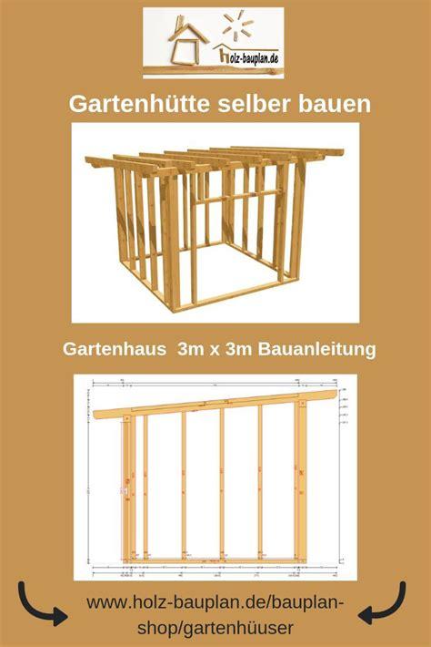 Gartenhaus Selber Bauen Bauplan by Ger 228 Tehaus Selber Bauen Bauplan Als Pdf Zum
