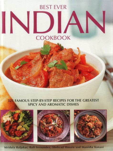 indian step recipes cookbook ever famous cooking dishes aromatic spicy greatest madhur easy quick cookbooks asian fernandez rafi jaffrey