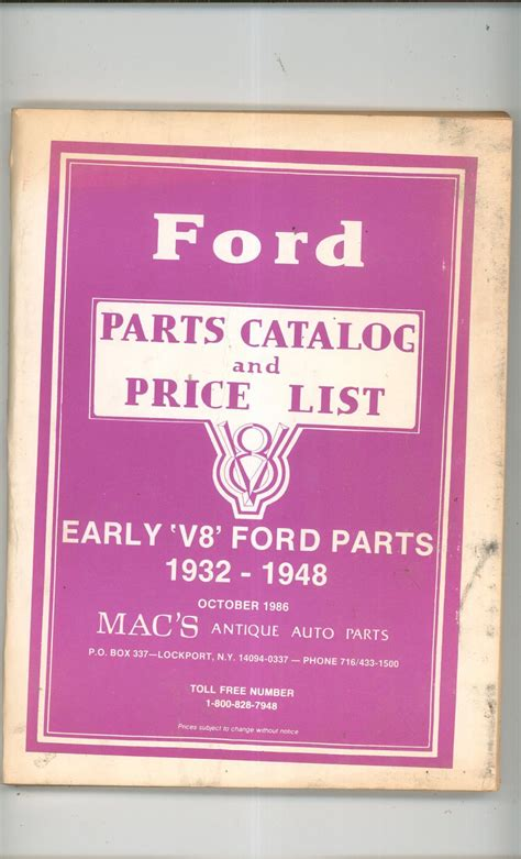 Early Ford Parts by Mac S Antique Auto Parts Ford Early V8 Parts Catalog