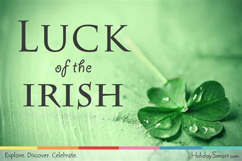 The Luck Of The Irish Holidaysmart