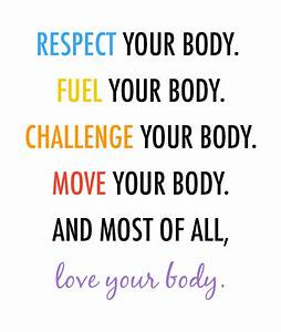 respect, fuel, challenge, move, & LOVE your body. | Health ...