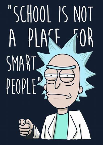 Rick Morty Quotes Smart Funny Nsf Place