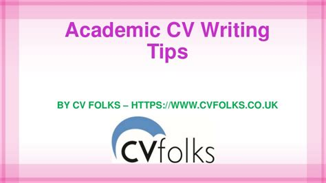 Cv Writing Tips by Academic Cv Writing Tips