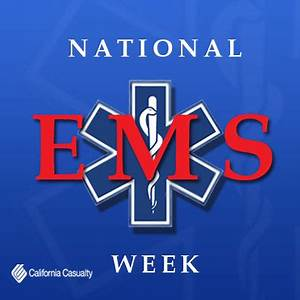 How You Can Celebrate National EMS Week - California Casualty