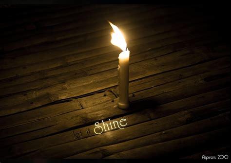 shine a light let your light shine just breathe