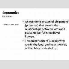 Medieval Europe Lesson 2 Manorialism
