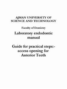 Laboratory Endodontic Manual Guide For Practical Steps