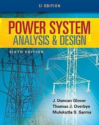 power system analysis and design by mulukutla s sarma overbye and j cad 45 00