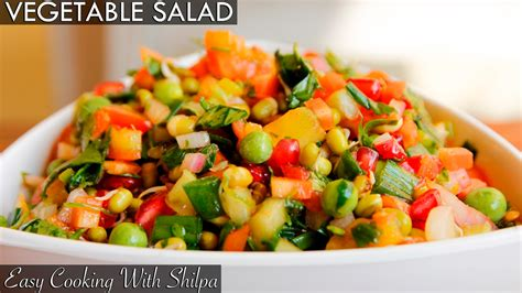 healthy vegetable recipes healthy vegetable salad recipe quick and easy vegetable salad easycookingwithshilpa youtube