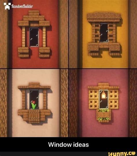 window ideas window ideas ifunny   minecraft crafts minecraft architecture