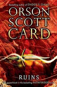 Ruins (Pathfinder, #2) by Orson Scott Card — Reviews ...