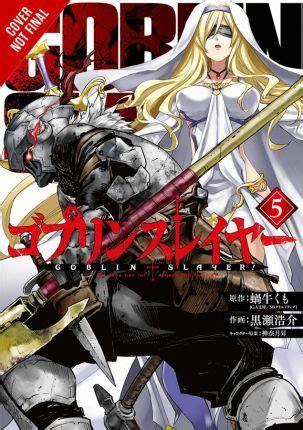 goblin slayer vol  manga kumo kagyu