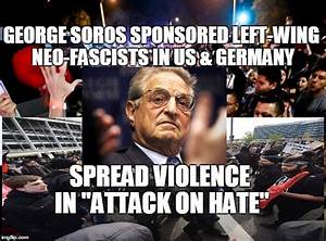 George Soros Funded Left-Wing Neo-Fascists in US & Germany ...