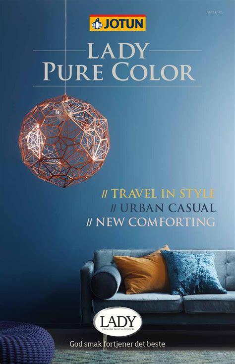 Jotun LADY Pure Color by Jotun Dekorativ AS - Issuu