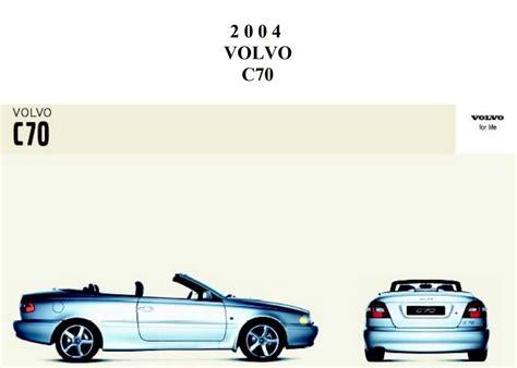 car repair manuals download 2013 volvo c70 user handbook volvo c70 2004 owner s manual pdf online download