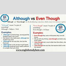 """""""although"""" And """"even Though"""" Are All Subordinating Conjuctions, Which Connect Two Sentences"""