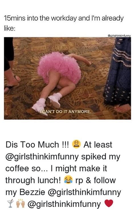I drink coffee because don'tsleep enough. 25+ Best Memes About Dis Too Much   Dis Too Much Memes
