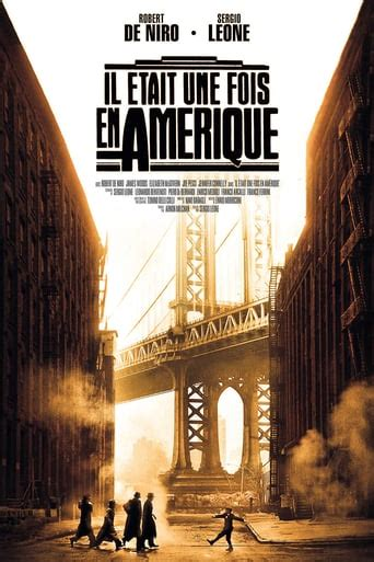 regarder once upon a time in america film francais complet hd il 233 tait une fois en am 233 rique film 1984 sergio leone