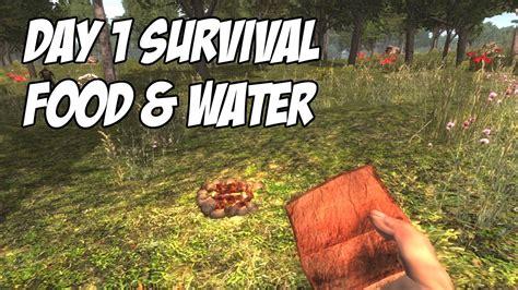 7 days to die tutorial day 1 survival food water no