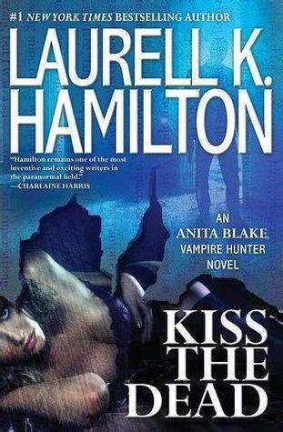 kiss  dead anita blake vampire hunter   laurell