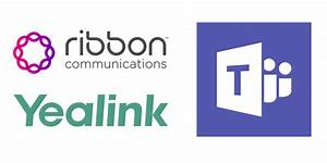 Yealink And Ribbon Partner On New Solution
