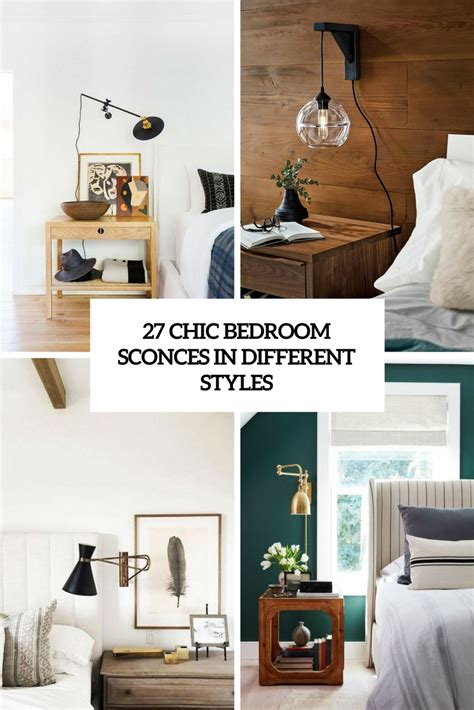 Bedroom Sconces by 27 Chic Bedroom Sconces In Different Styles Digsdigs