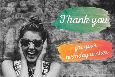 Thank You For The Birthday Wishes, Birthday Thank You Quotes