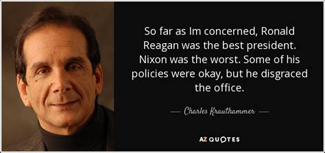 charles krauthammer quote    im concerned ronald