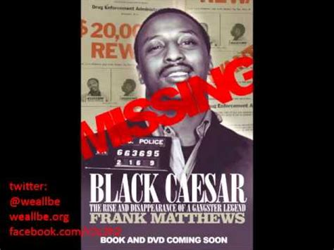 searching  black caesar  rise disappearance