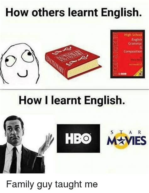 Grammar Guy Meme - how others learnt english high sch grammar how i learnt english mames hbo family guy taught me