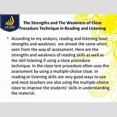 Cloze Procedure Technique In Reading And Listening Comprehension