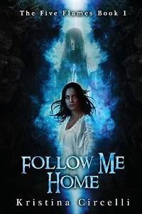 Follow Me Home : follow me home book by kristina circelli official publisher page simon schuster ~ Medecine-chirurgie-esthetiques.com Avis de Voitures