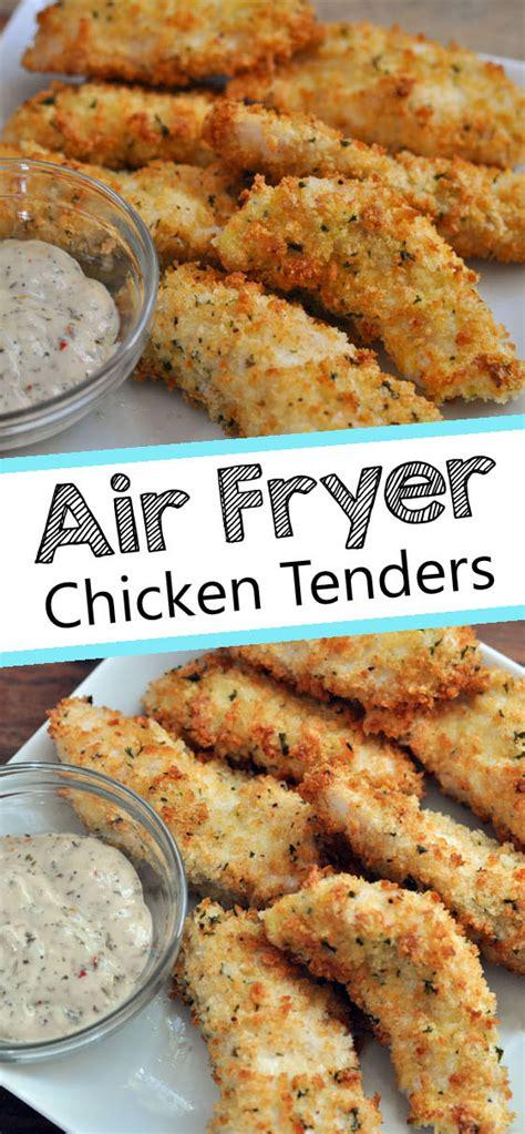 air fryer chicken tenders recipes recipe airfryer tenderloin