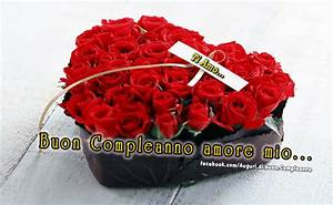 Auguri Di Buon Compleanno Amore Mio Frasi Biglietti