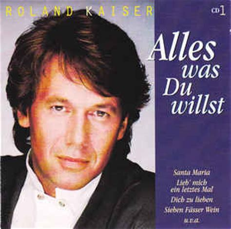 Roland Kaiser  Alles Was Du Willst (cd, Compilation