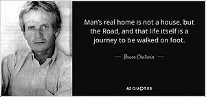 Bruce Chatwin q... Bruce Chatwin Quotes