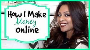 How I Earn Cash Online │ How I make money online! - YouTube